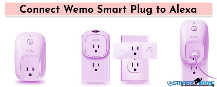 How to Connect Wemo Smart Plug to Alexa - Esmarthomehelp