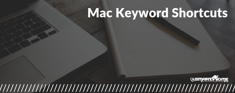 Mac Keyword shortcuts