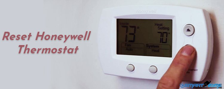 Reset My Honeywell Thermostat