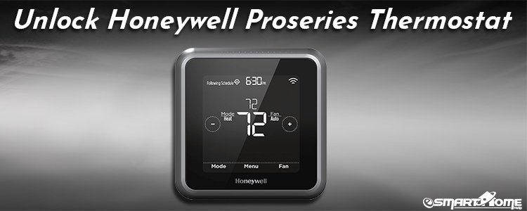 How to Unlock the Honeywell T4 Pro Series Thermostat