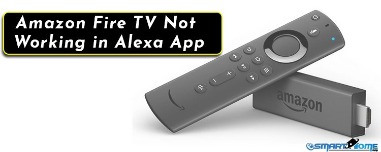 Amazon Fire TV Not Working in Alexa App (Troubleshooting/Fixes Guide)