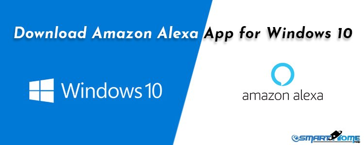 Download Amazon Alexa App for Windows 10