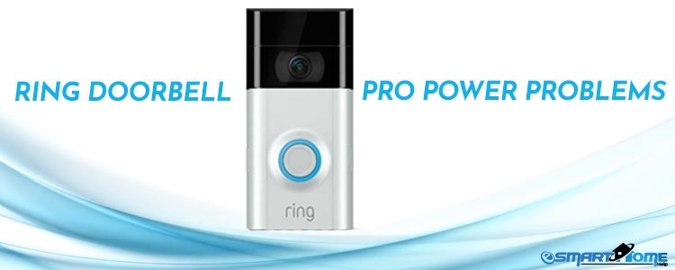 Fix: Ring Doorbell Pro Power Problems - Esmarthomehelp